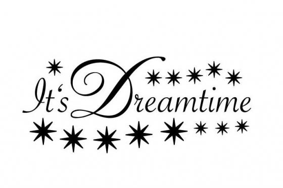 Wandtattoo - Its Dreamtime - in div. Grössen erhältlich 1