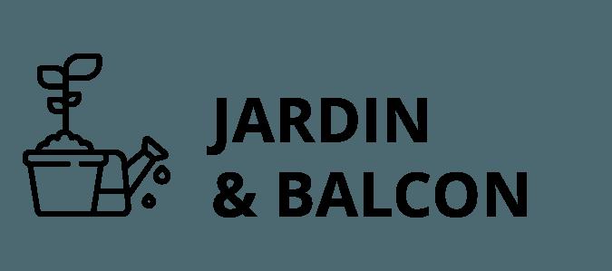 Jardin et balcon