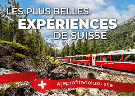 Profitez de la Suisse