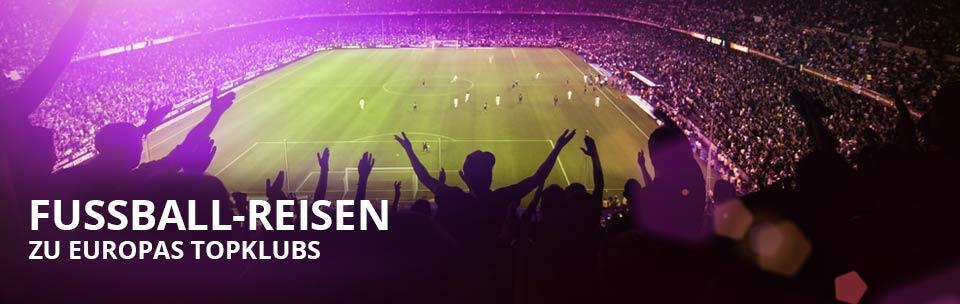 Fussballreisen zu Europas Topklubs